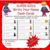 Super Kids Write Your Name Desktags
