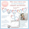 The Way i love you by David Bedford Craft Activity