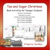 Tea and Sugar Christmas Teaching Resource Lower Primary